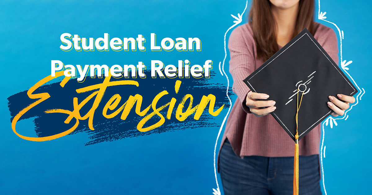 Student loan payment relief extension