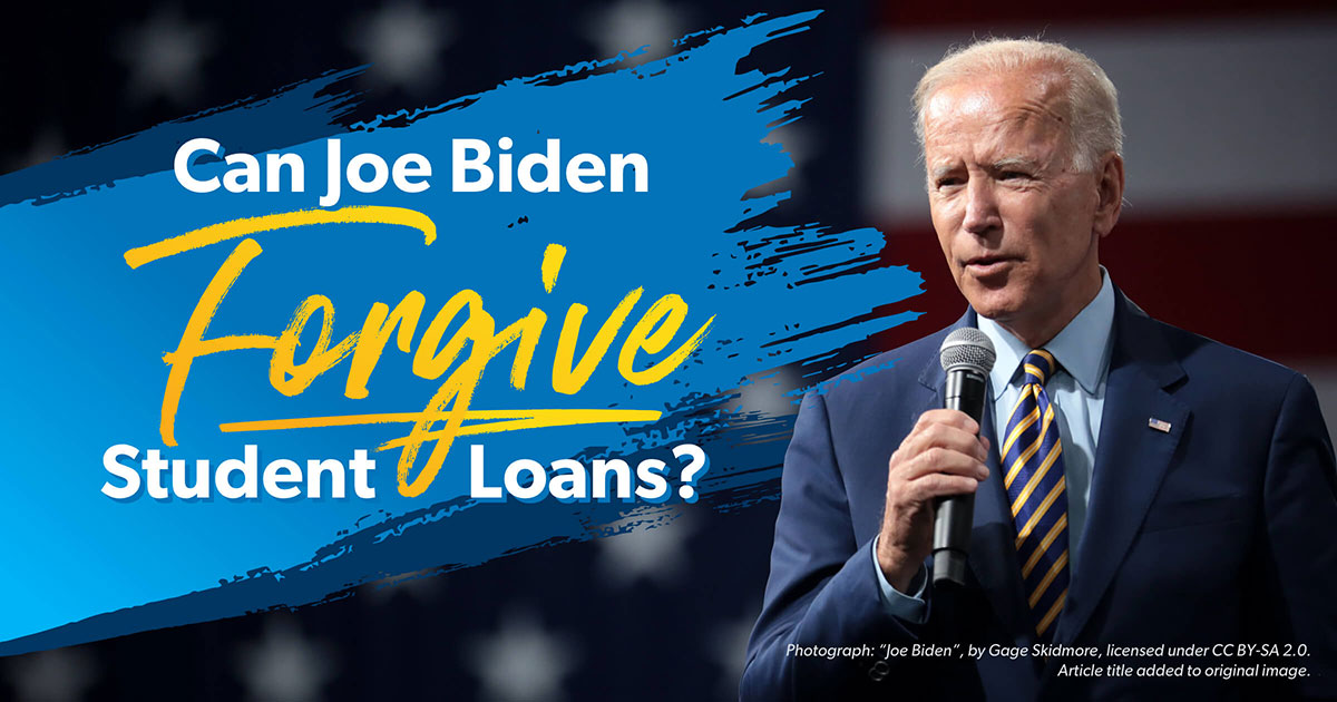 Can Joe Biden Forgive Student Loans?