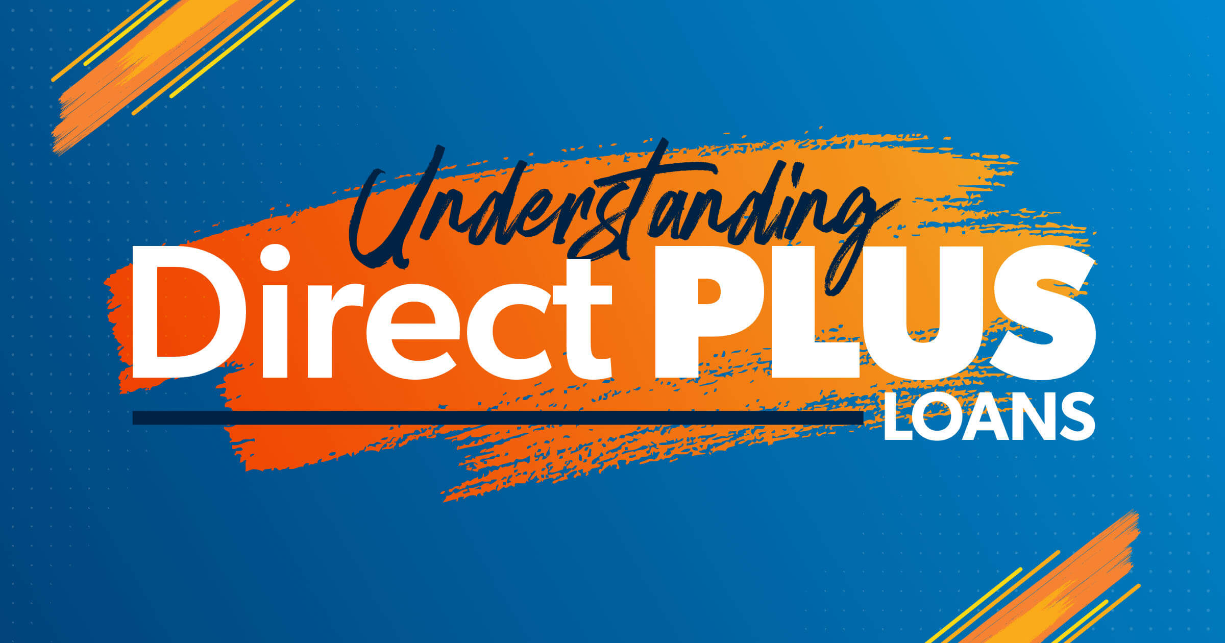 understanding direct plus loans