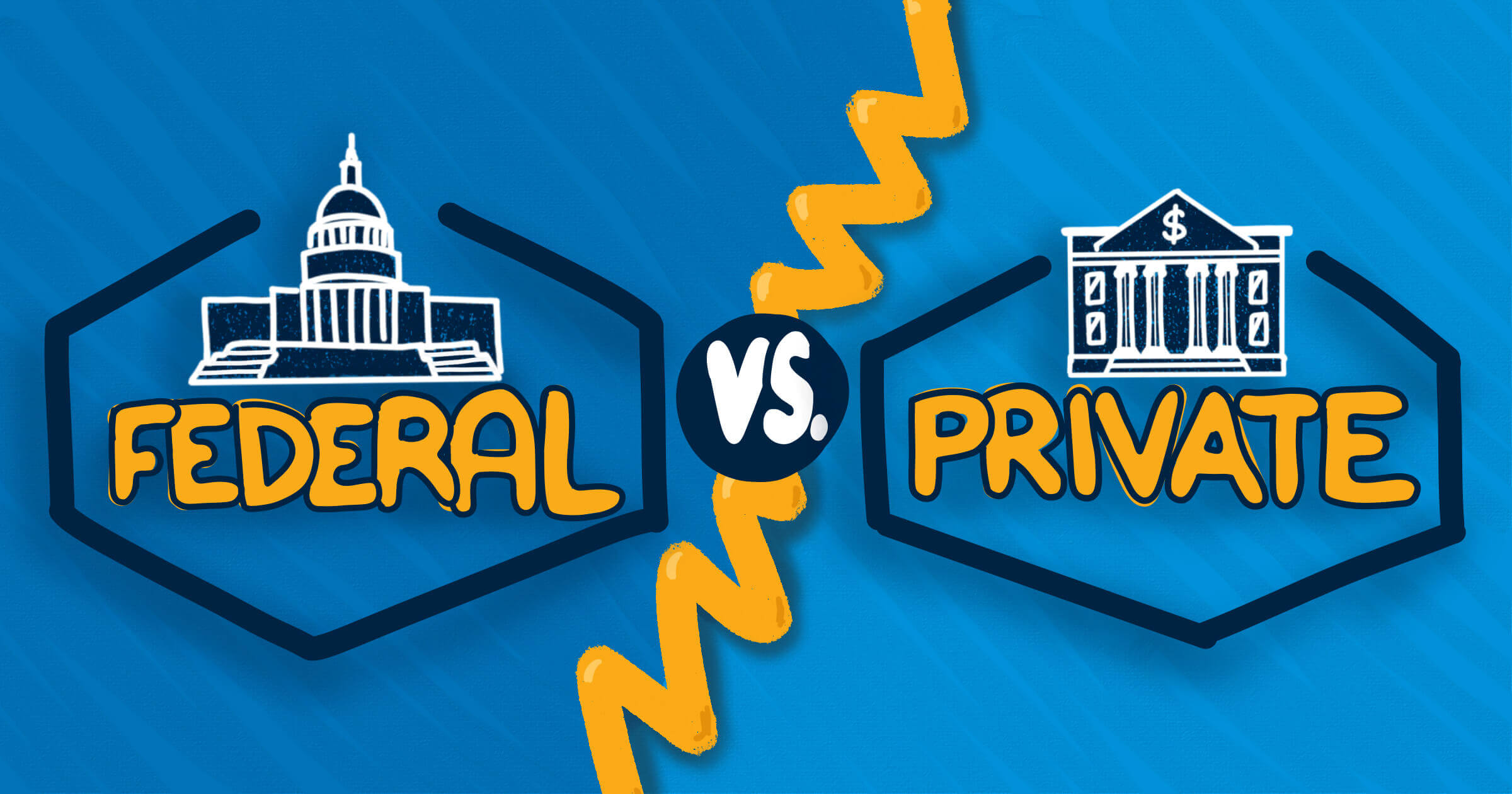 Federal vs Private Student Loans: What's the Difference?