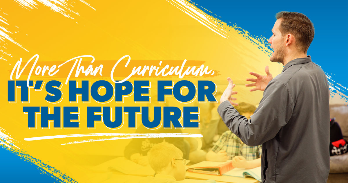 More than a Curriculum, It's Hope for the Future