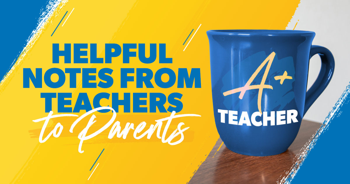 Helpful notes from teachers to parents