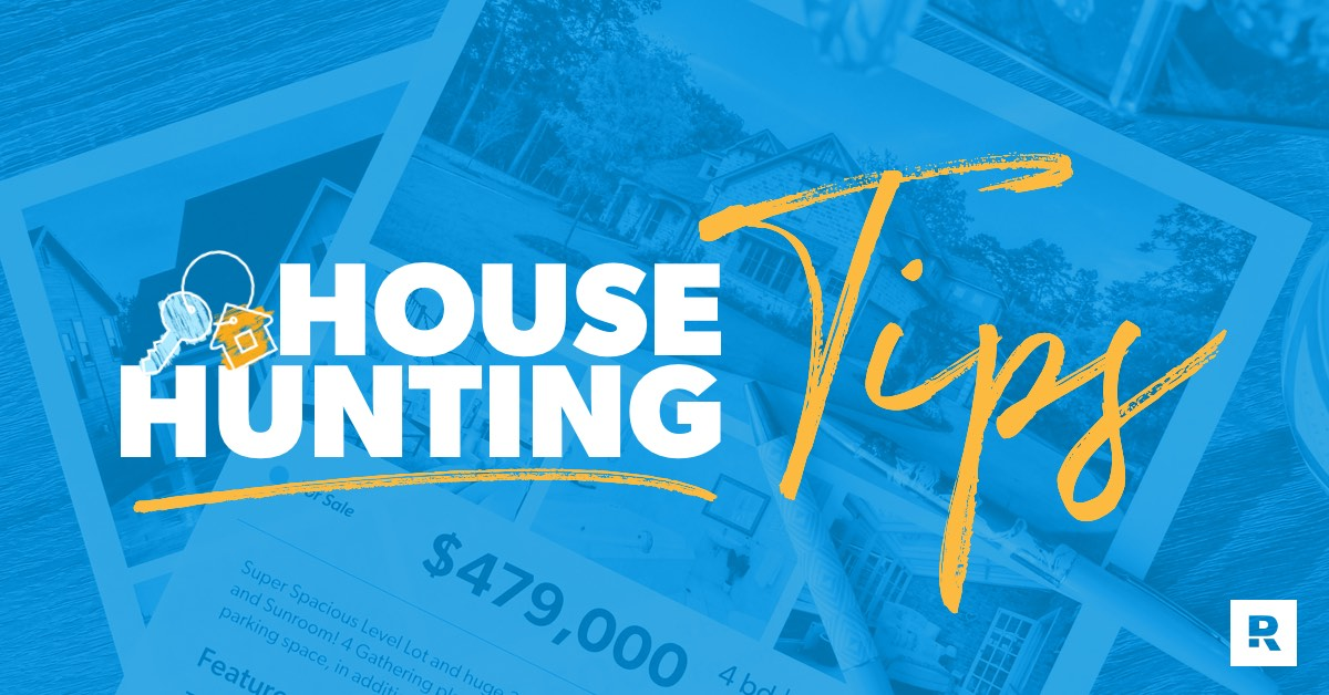 House Hunting: Everything You Need to Know