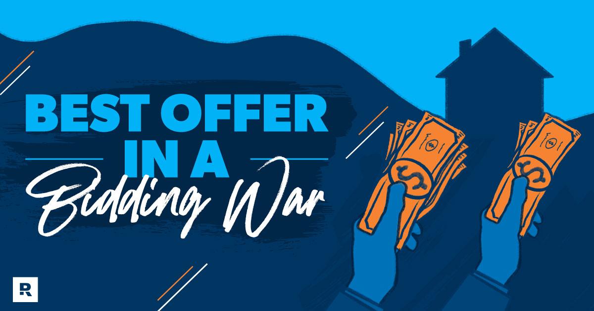 best offer in a bidding war