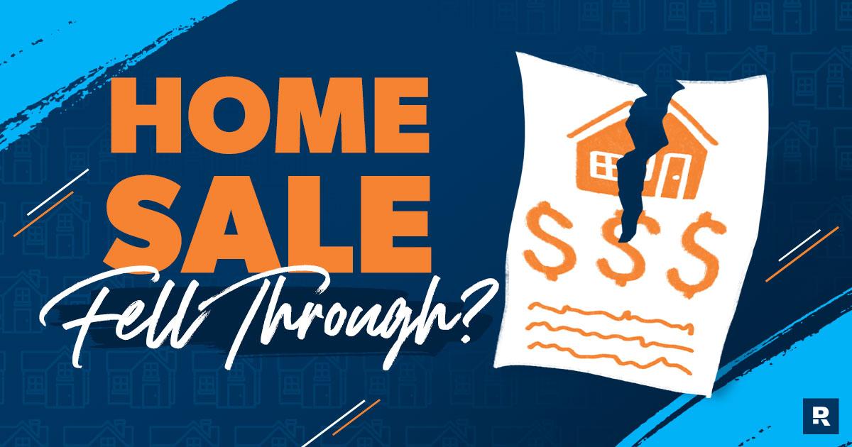 home sale fell through?
