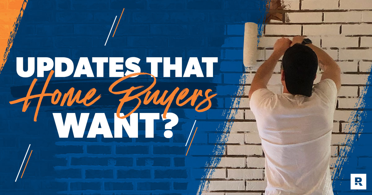 updates that home buyers want