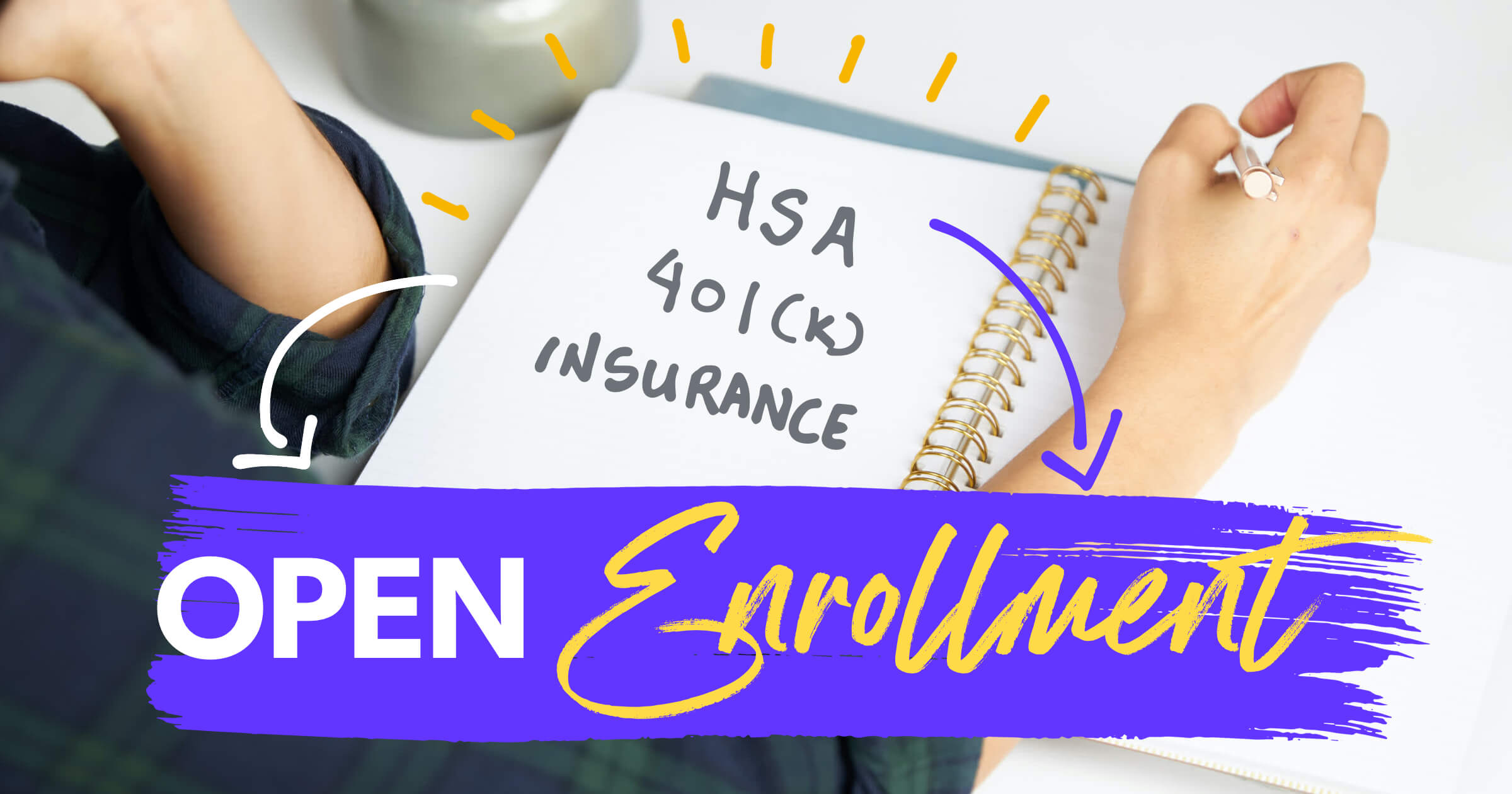 open enrollment season