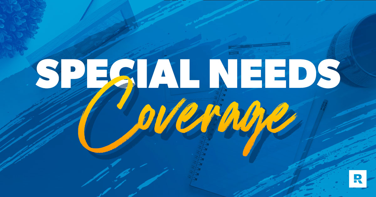 Special Needs Coverage
