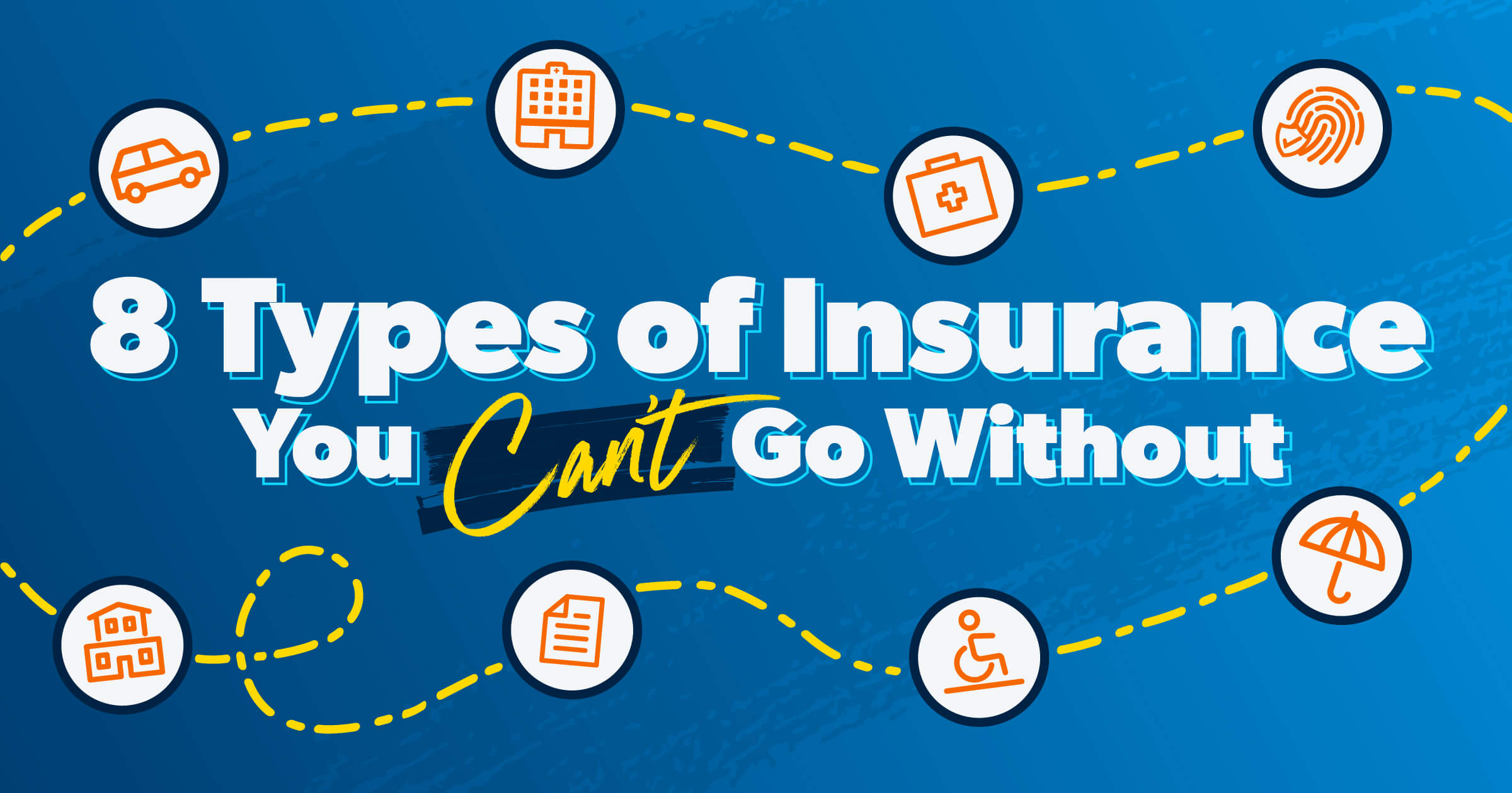 8 types of Insurance you need