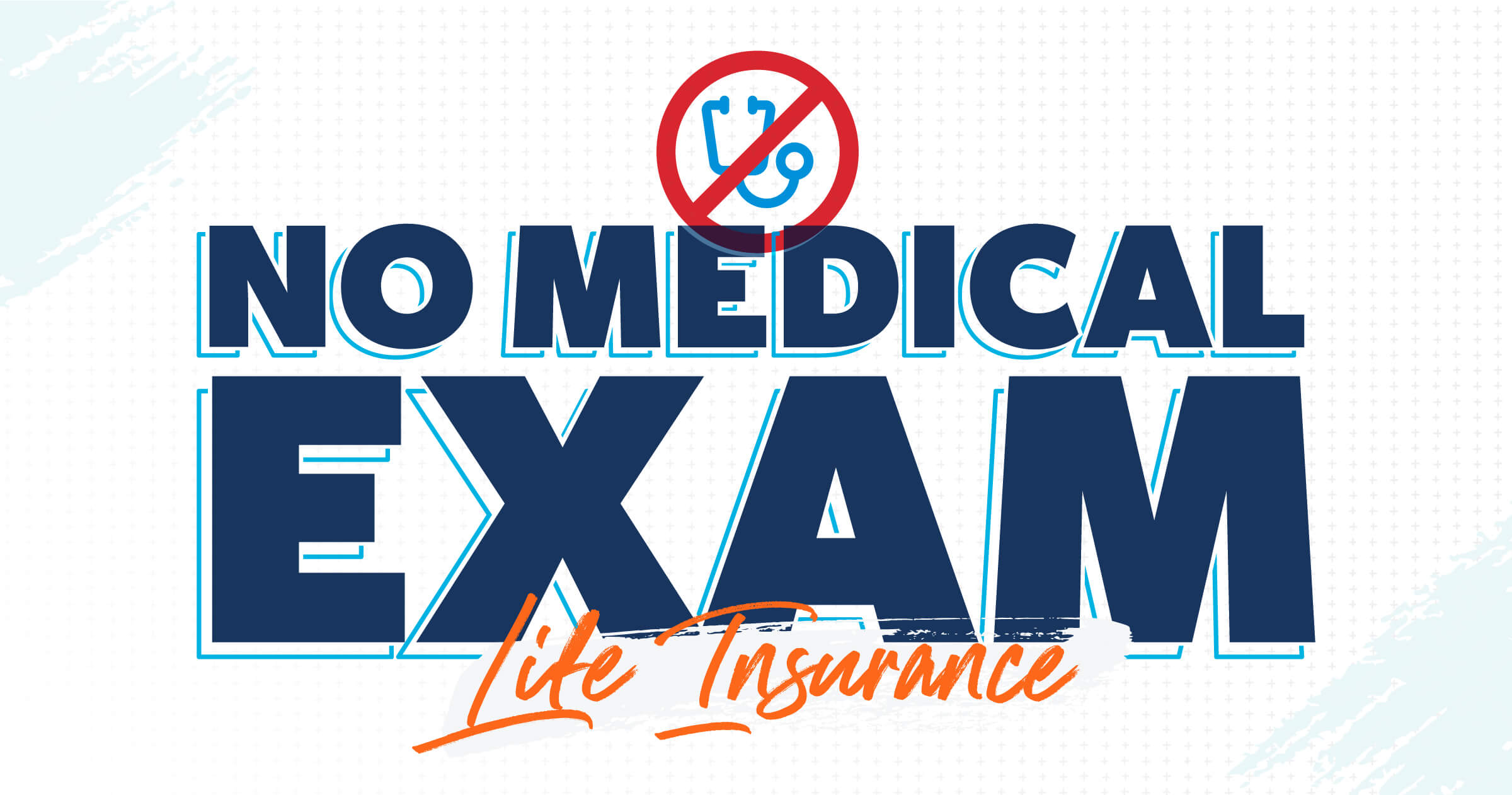 life insurance no medical exam