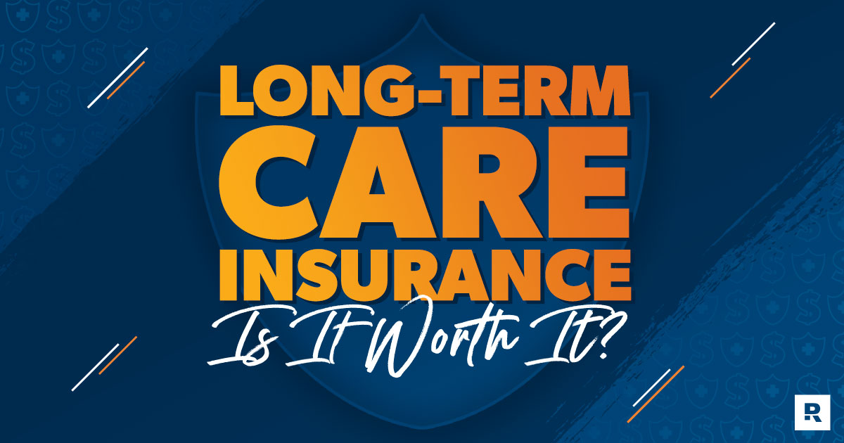 is long term care insurance worth it