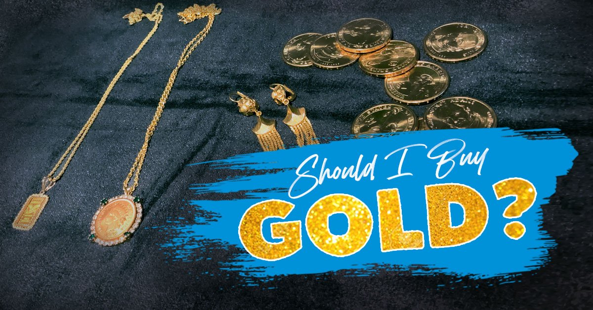 Should I Buy Gold?