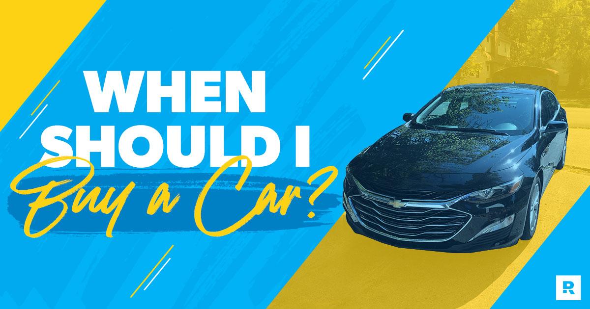 When should I buy a car?
