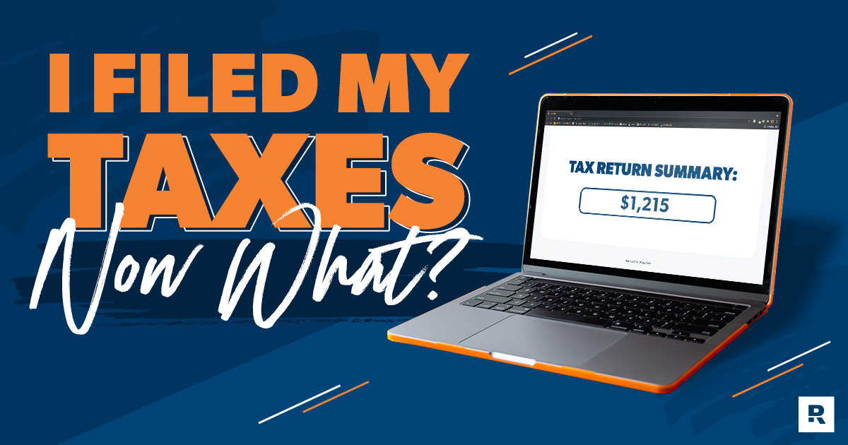 I've Filed My Taxes. What Happens Now?