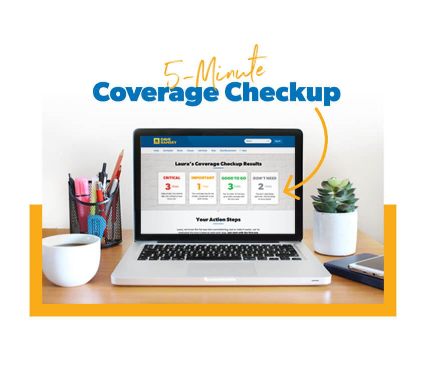 5 Minute Coverage Checkup