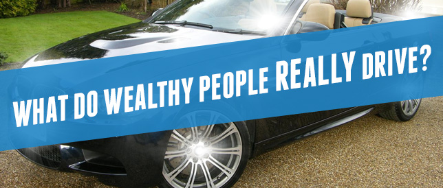 What Do Wealthy People Really Drive Daveramsey Com