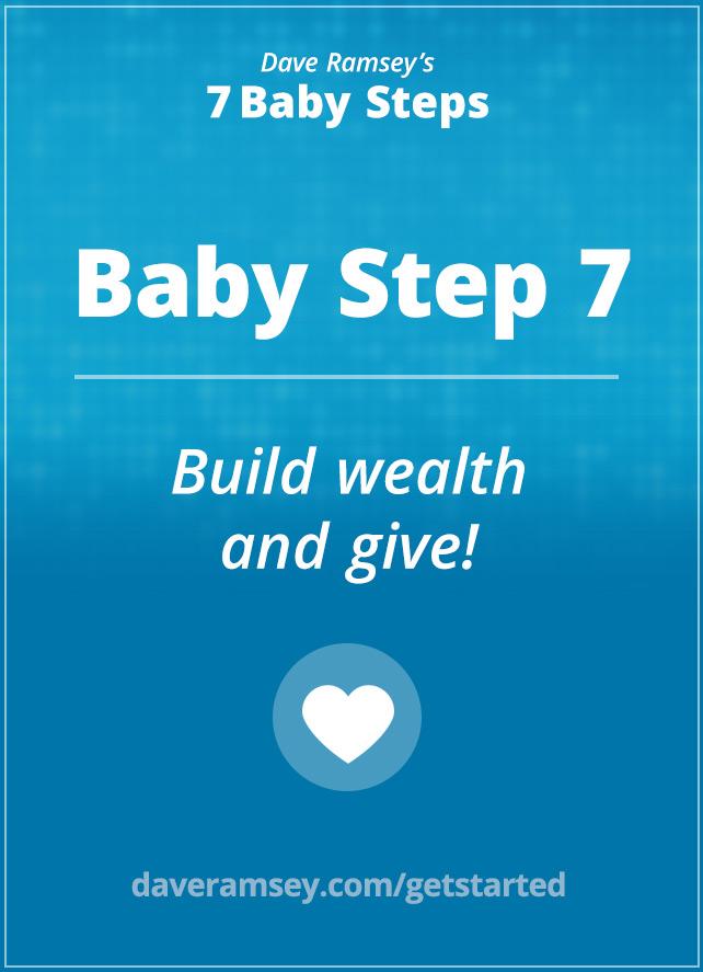 Baby Step 7 | DaveRamsey.com