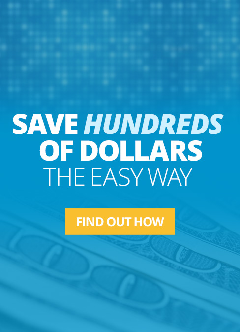 Save Hundreds of Dollars the Easy Way