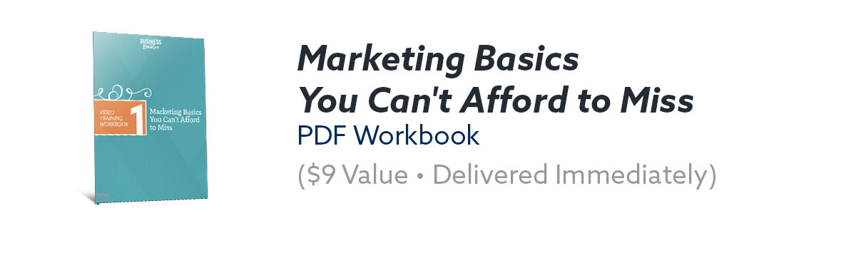 Marketing Basics You Can't Afford to Miss PDF Workbook