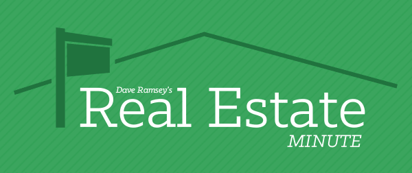 Dave Ramsey's Real Estate Minute