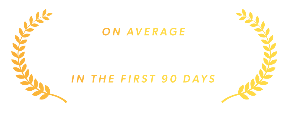 On average $5,300 paid off in the first 90 days