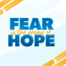 Financial Peace Social Media Post - Fear is the enemy of hope.